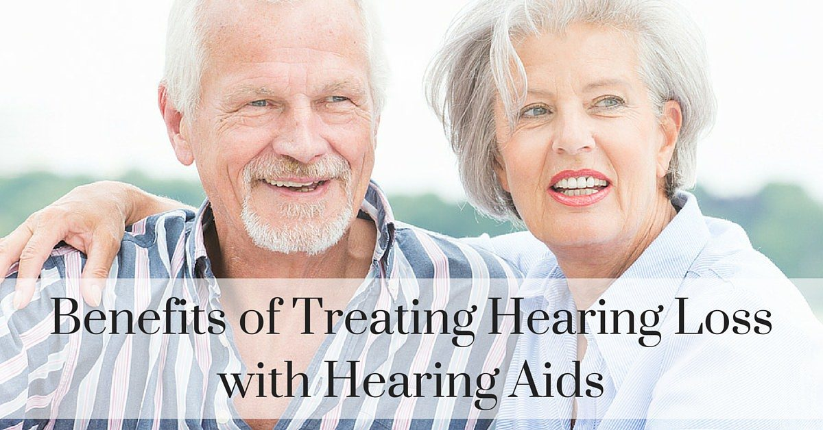 Hear Care RI - Benefits of Treating Hearing Loss with Hearing Aids