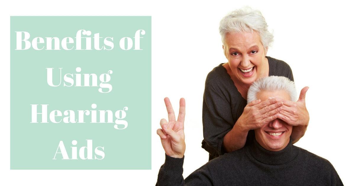 HearCare RI - Benefits of Using Hearing Aids
