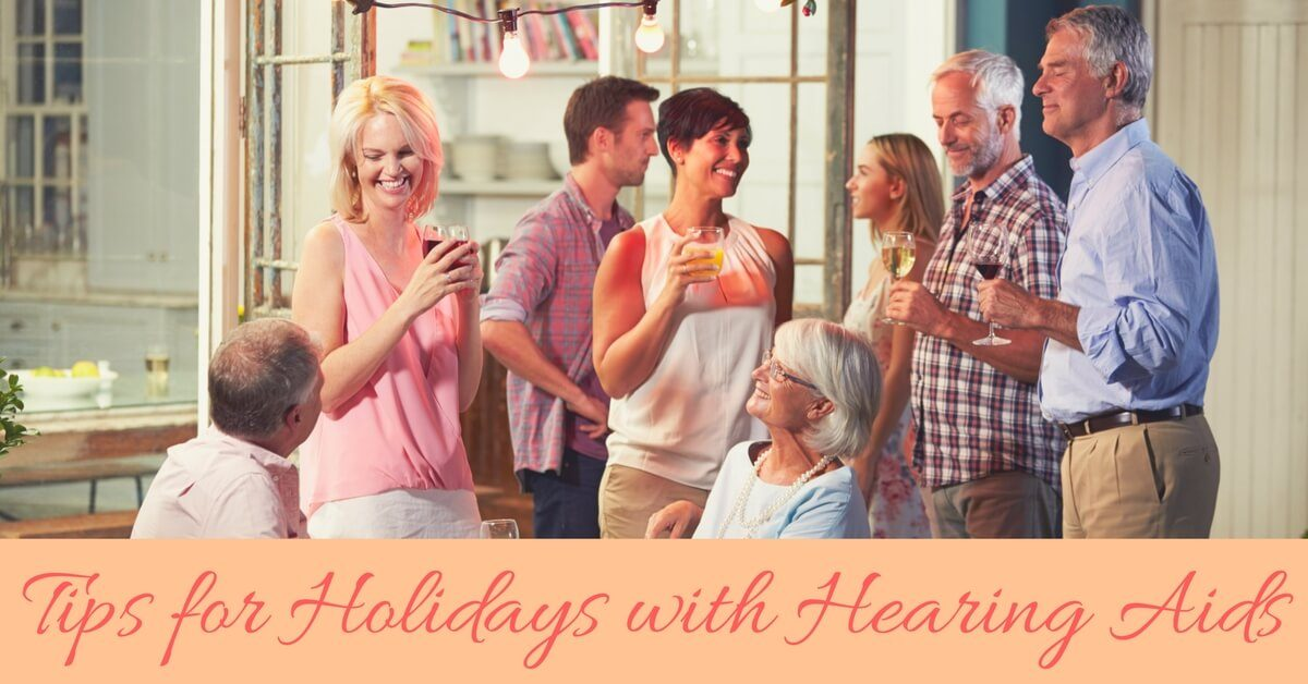 hear-care-rhode-island-tips-for-holidays-with-hearing-aids