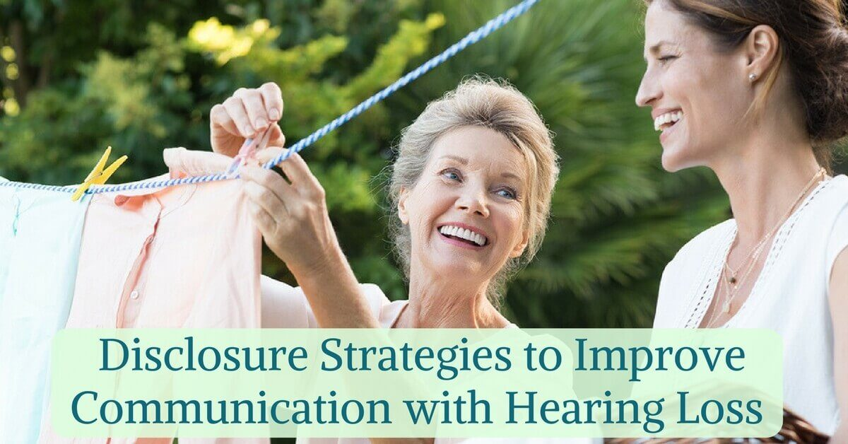 hear-care-ri-communication-is-key-to-connection_-disclosure-strategies-to-improve-communication-with-hearing-los