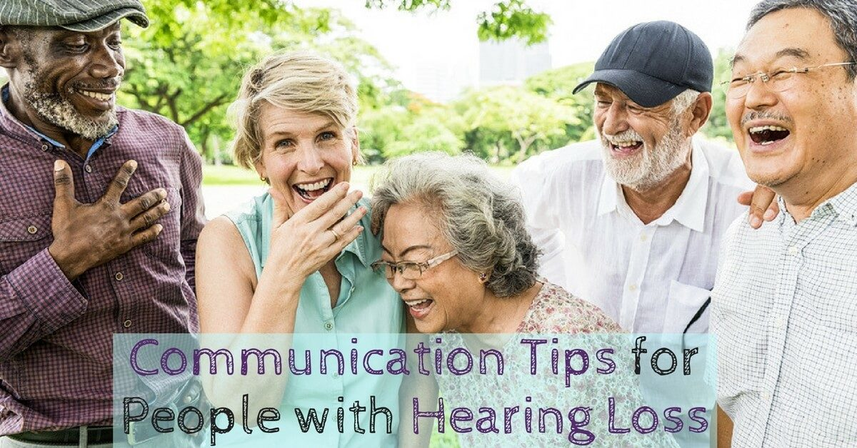 HearCare RI - Communication Tips for People with Hearing Loss