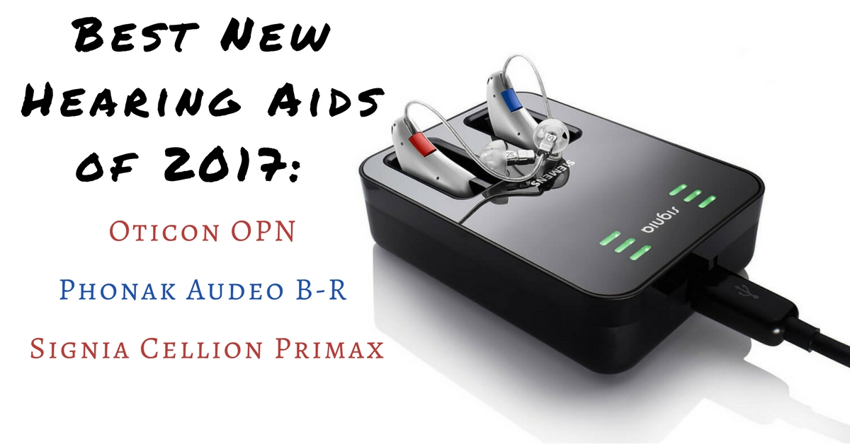 Best Hearing Protection >> Best New Hearing Aids of 2017 | Hear Care Rhode Island
