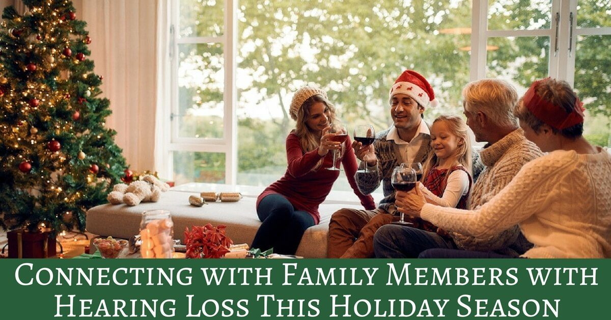 HearCare RI - Connecting with Family Members with Hearing Loss This Holiday Season