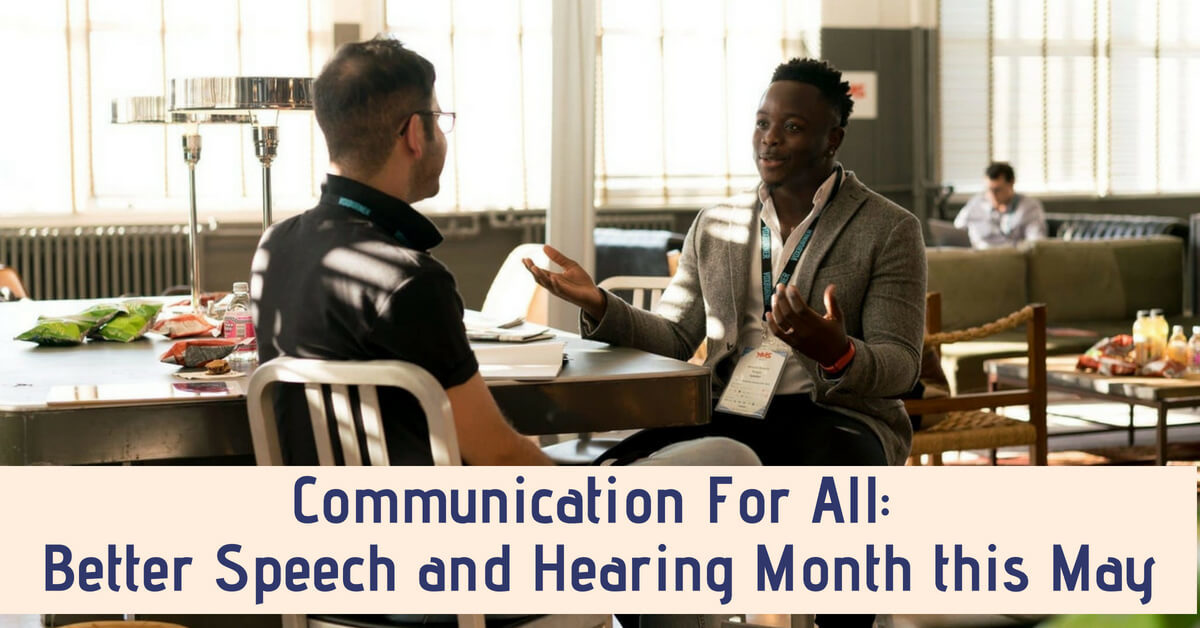 HearCare RI - Communication For All_ Better Speech and Hearing Month this May
