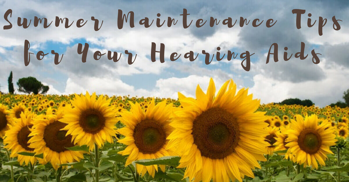 HearCare RI - Summer Maintenance Tips for Your Hearing Aids