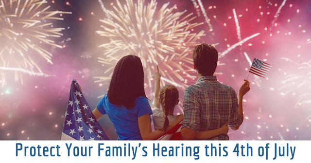 Protect Your Family's Hearing this 4th of July - HearCare RI