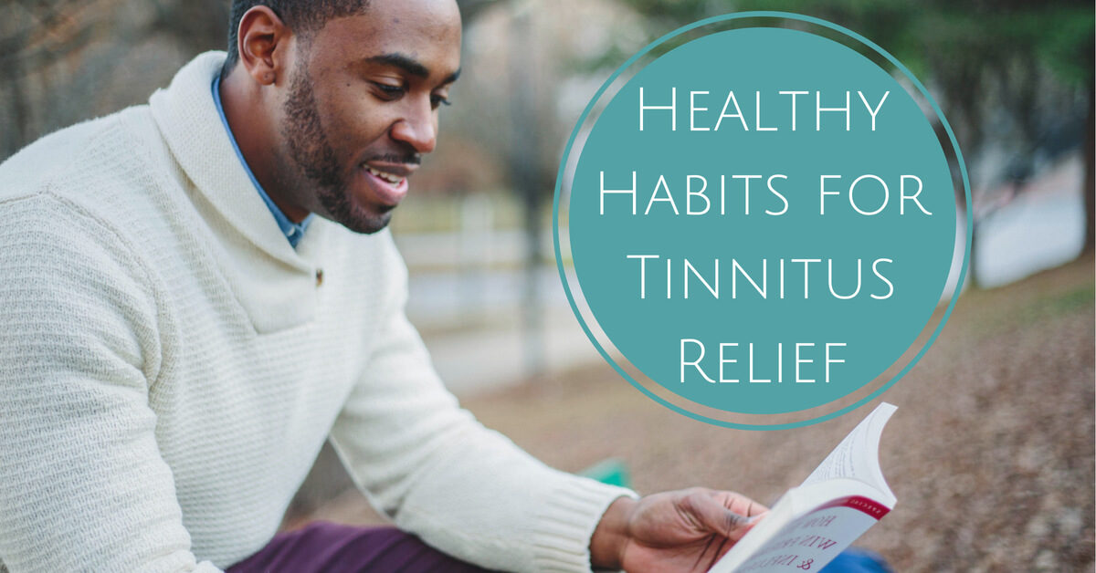 HearCare RI - Healthy Habits for Tinnitus Relief