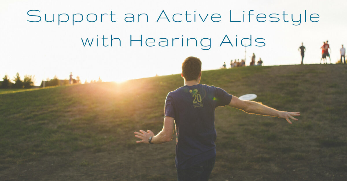 HearCare RI - Support an Active Lifestyle with Hearing Aids