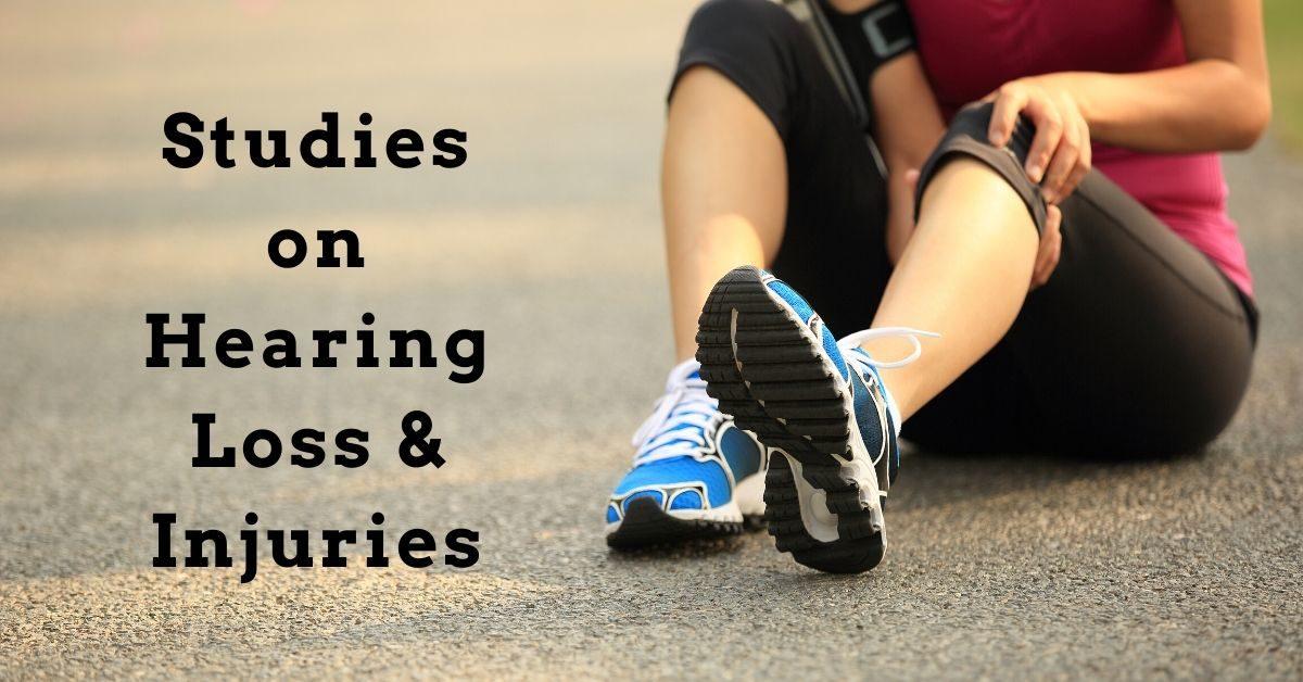 Studies on Hearing Loss & Injuries