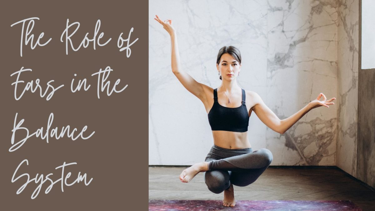 The Role of Ears in the Balance System